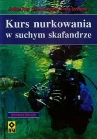 Kurs nurkowania w suchym skafandrze - okładka książki