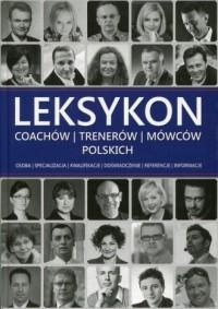 Leksykon coachów trenerów i mówców polskich - okładka książki