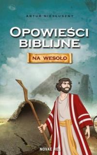 Opowieści biblijne na wesoło - okładka książki