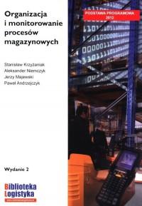 Organizacja i monitorowanie procesów magazynowych - okładka podręcznika