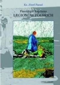 Pamiętnik kapelana Legionów Polskich - okładka książki