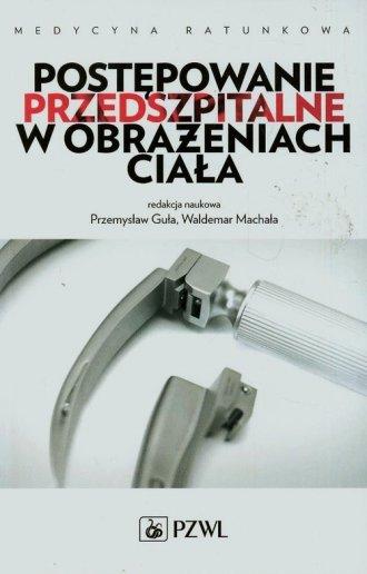 Postępowanie przedszpitalne w obrażeniach - okładka książki