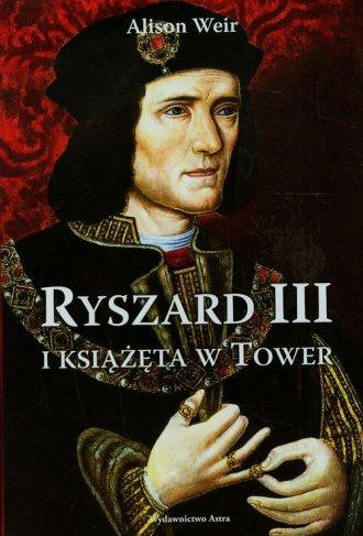 Ryszard III i książęta w Tower - okładka książki