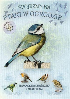 Spójrzmy na ptaki w ogrodzie. Książeczka - okładka książki
