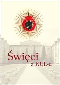 Święci z KUL-u - okładka książki