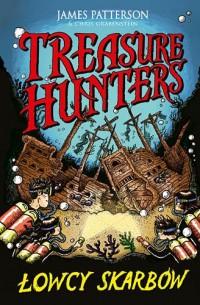 Treasure Hunters. Łowcy skarbów - okładka książki