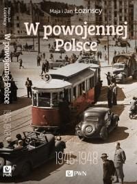 W powojennej Polsce 1945-1948 - okładka książki