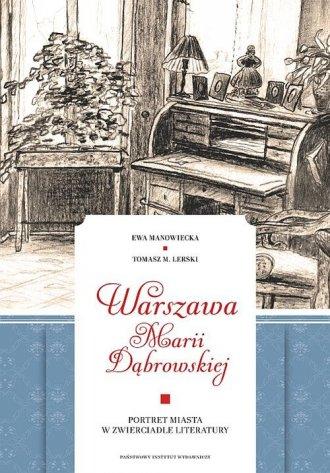 Warszawa Marii Dąbrowskiej. Portret - okładka książki