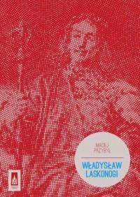 Władysław Laskonogi - okładka książki