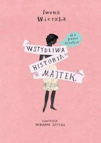 Wstydliwa historia majtek dla prawie dorosłych - okładka książki