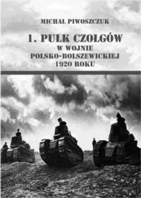 1. pułk czołgów w wojnie polsko-bolszewickiej - okładka książki