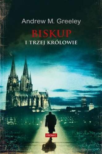 Biskup i trzej królowie - okładka książki