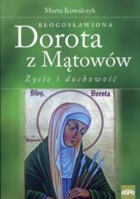 Błogosławiona Dorota z Mątowów. - okładka książki