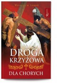 Droga krzyżowa dla chorych - okładka książki