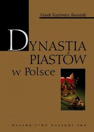 Dynastia Piastów w Polsce - okładka książki