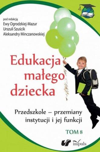 Edukacja małego dziecka. Tom 8. - okładka książki