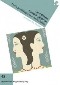Innym głosem. Teoria psychologiczna a rozwój kobiet - okładka książki