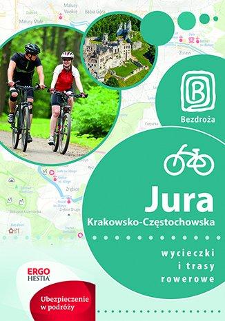 Jura Krakowsko-Częstochowska. Wycieczki - okładka książki