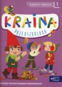 Kraina przedszkolaka Karty pracy cz. 1. Roczne przygotowanie przedszkolne - okładka podręcznika