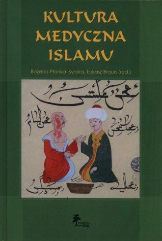 Kultura medyczna islamu - okładka książki