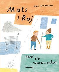 Mats i Roj. Ktoś się wprowadza - okładka książki