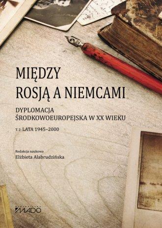 Między Rosją a Niemcami. Dyplomacja - okładka książki