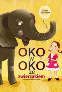 Oko w oko ze zwierzakiem - okładka książki