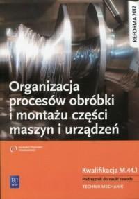 Organizacja procesów obróbki i - okładka podręcznika