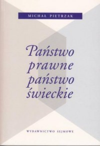 Państwo prawne, państwo świeckie - okładka książki