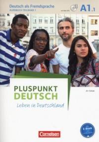Pluspunkt Deutsch - Leben in Deutschland A1: Teilband 1 Kursbuch mit Video-DVD - okładka podręcznika