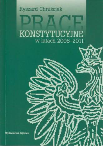 Prace konstytucyjne w latach 2008-2011 - okładka książki