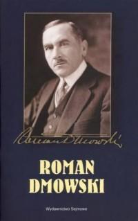 Roman Dmowski. 90. rocznica odzyskania - okładka książki