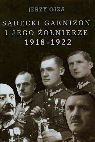 Sądecki garnizon i jego żołnierze - okładka książki