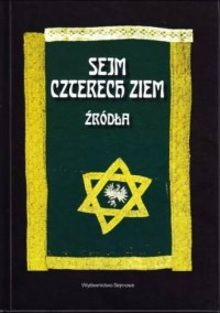 Sejm Czterech Ziem. Źródła - okładka książki