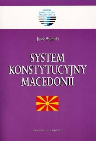 System konstytucyjny Macedonii. - okładka książki
