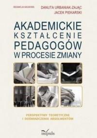 Akademickie kształcenie pedagogów - okładka książki