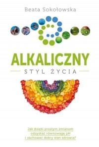 Alkaliczny styl życia - okładka książki