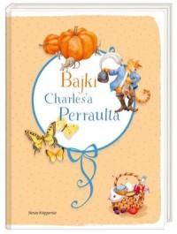 Bajki Charles a Perraulta - okładka książki