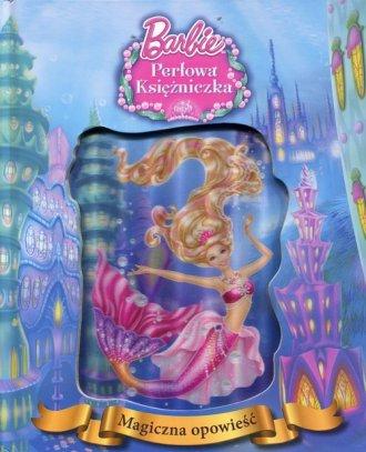 Barbie. Perłowa księżniczka. Magiczna - okładka książki