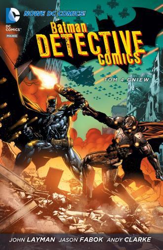 Batman Detective Comics. Gniew. - okładka książki