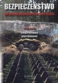 Bezpieczeństwo we współczesnej myśli politycznej - okładka książki