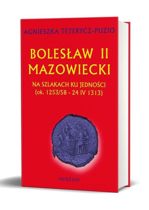 Bolesław II Mazowiecki. Na szlakach - okładka książki