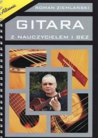 Gitara z nauczycielem i bez - okładka książki