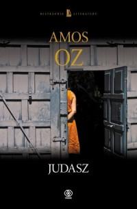 Judasz. Seria: Mistrzowie literatury - okładka książki