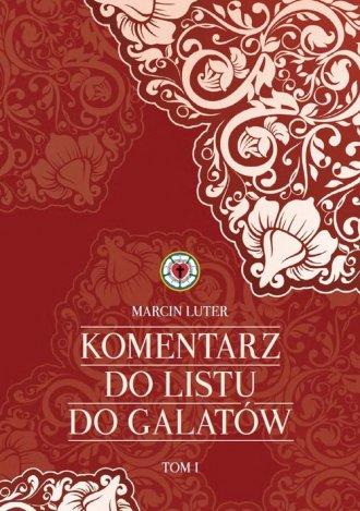 Komentarz do Listu do Galatów.Tom - okładka książki