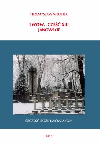 Lwów cz. XIII. Janowskie - okładka książki