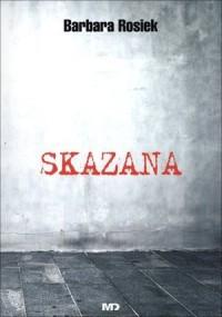 Skazana - okładka książki
