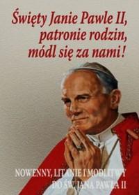 Święty Janie Pawle II patronie - okładka książki