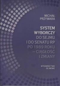System wyborczy do Sejmu i Senatu - okładka książki