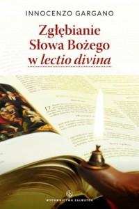 Zgłębianie Słowa Bożego w lectio - okładka książki